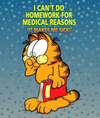 good excuses for not doing your homework